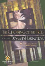 The Choiring of the Trees � 1991 by Donald Harington